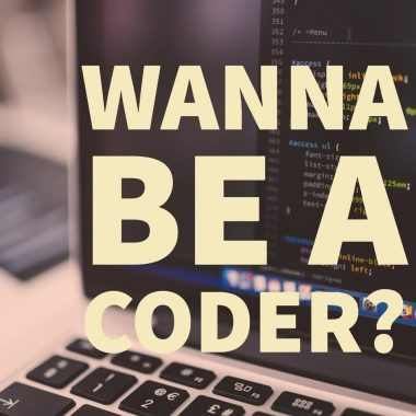 Wanna be a coder?